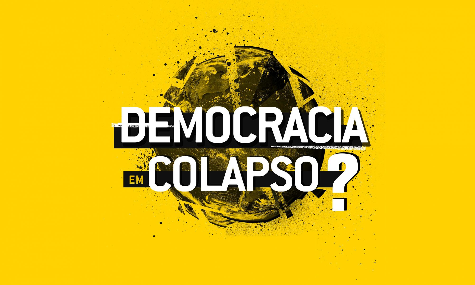 Democracia em colapso?